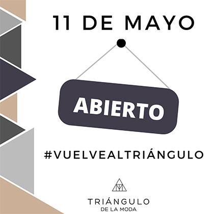 El Triángulo de la Moda vuelve a la actividad comercial el próximo 11 de mayo