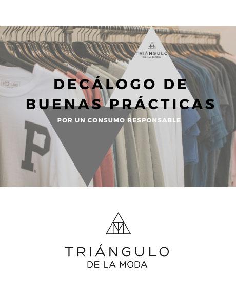 Decálogo de Buenas Prácticas, ¡apoya la moda nacional!
