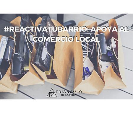 #Reactivatubarrio, nuestra guía para impulsar el comercio local